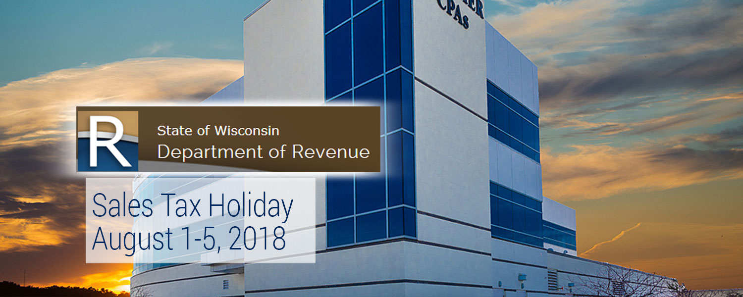 Sales Tax Holiday – August 1-5, 2018